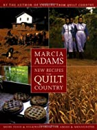 New Recipes from Quilt Country: More Food &…