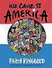 We Came To America por Faith Ringgold