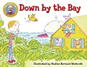 Down by the Bay (Raffi Songs to Read) af…