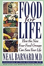 Food for Life: How the New Four Food Groups…