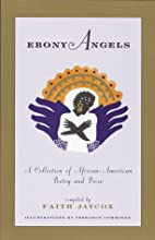 Ebony Angels: A Collection of…
