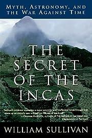 The Secret of the Incas: Myth, Astronomy,…