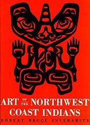 Art of the Northwest Coast Indians por…