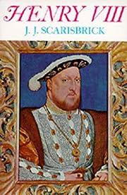 Henry VIII (English Monarchs Series) av J.…