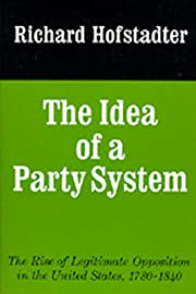 The Idea of a Party System: The Rise of…