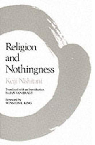 Religion and Nothingness (Nanzan Studies in Religion and Culture), Nishitani, Keiji