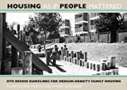 Housing As If People Mattered: Site Design…