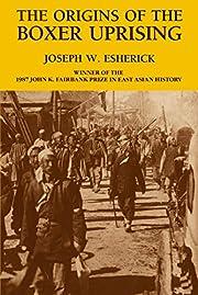 The Origins of the Boxer Uprising por Joseph…