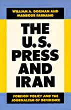 The U.S. Press and Iran: Foreign Policy and…