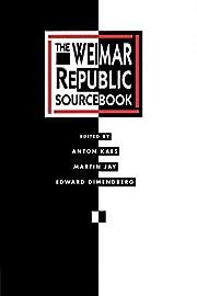 The Weimar Republic Sourcebook (Weimar and…