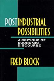 Postindustrial possibilities : a critique of…