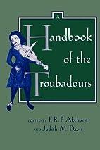 A Handbook of the Troubadours (Publications…