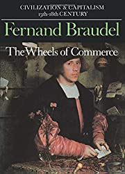 The Wheels of Commerce (Civilization and…