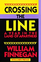 Crossing the Line: A Year in the Land of…