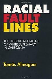 Racial Fault Lines: The Historical Origins…