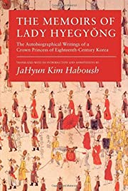 The Memoirs of Lady Hyegyong: The…