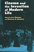 Cinema and the Invention of Modern Life by…