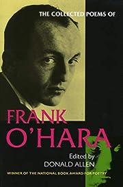 The Collected Poems of Frank O'Hara av Frank…