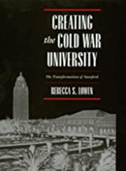 Creating the Cold War University: The…