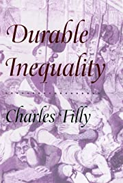 Durable Inequality von Charles Tilly