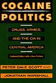 Cocaine Politics: Drugs, Armies, and the CIA…