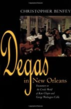 Degas in New Orleans: Encounters in the…