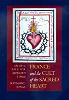 France and the Cult of the Sacred Heart: An…
