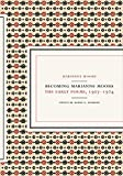 Becoming Marianne Moore : the early poems, 1907-1924 / edited by Robin G. Schulze