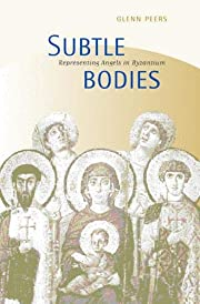 Subtle Bodies: Representing Angels in…