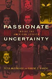 Passionate Uncertainty: Inside the American…