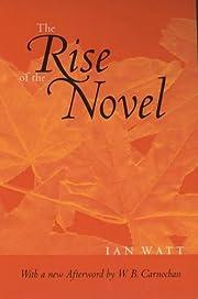 The Rise of the Novel: Studies in Defoe,…