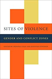 Sites of Violence: Gender and Conflict Zones…