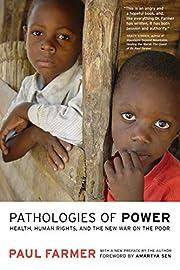 Pathologies of Power: Health, Human Rights,…