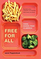 Free for All: Fixing School Food in America…