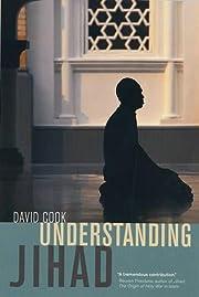 Understanding Jihad av David Cook