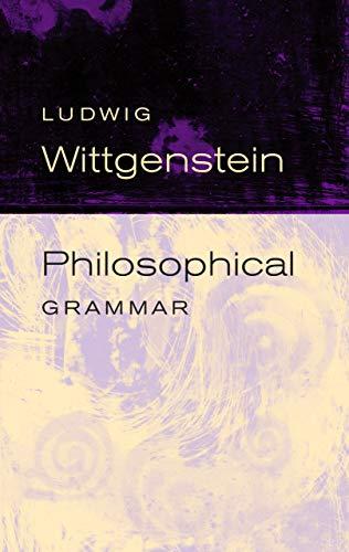 Philosophical Grammar, by Wittgenstein, L.