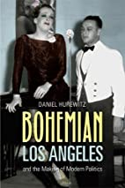 Bohemian Los Angeles and the making of…