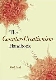 The Counter-Creationism Handbook de Mark…