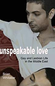 Unspeakable Love: Gay and Lesbian Life in…
