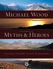 In Search of Myths and Heroes: Exploring…