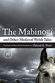 The Mabinogi and Other Medieval Welsh Tales:…