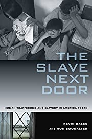 The Slave Next Door: Human Trafficking and…