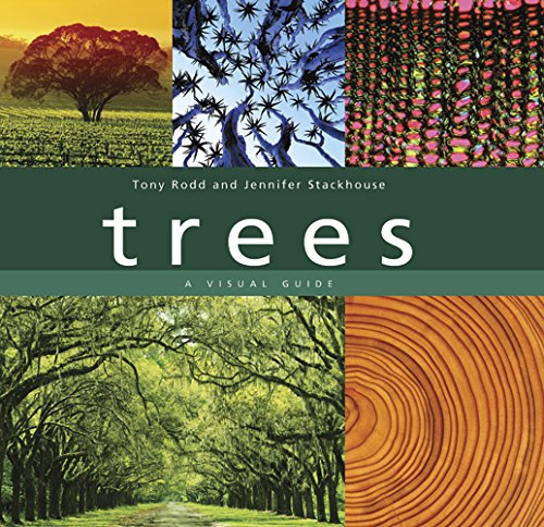 Trees: A Visual Guide, Rodd, Tony; Stackhouse, Jennifer