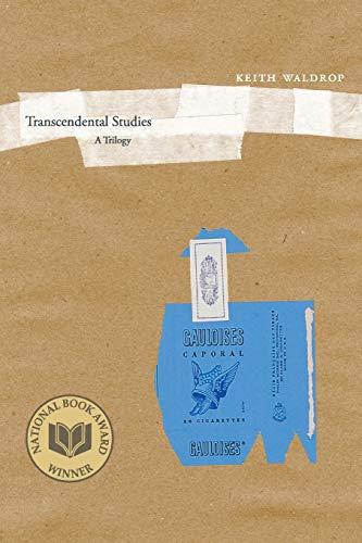 Transcendental Studies: A Trilogy (New California Poetry), Waldrop, Keith