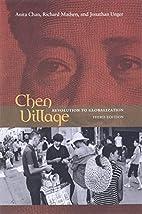 Chen Village: Revolution to Globalization by…