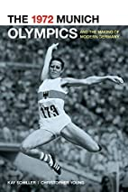 The 1972 Munich Olympics and the Making of…