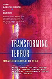 Transforming Terror: Remembering the Soul of…
