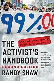 The Activist's Handbook: Winning Social…