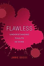 Flawless : understanding faults in wine av…
