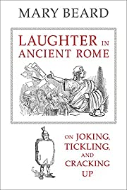 Laughter in Ancient Rome: On Joking,…